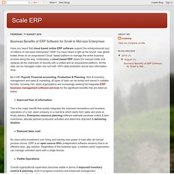 Scale ERP: Business Benefits of ERP Software for Small to Mid-size Enterprises