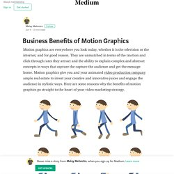 Business Benefits of Motion Graphics