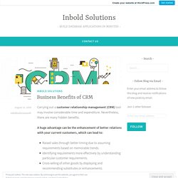 Business Benefits of CRM – Inbold Solutions