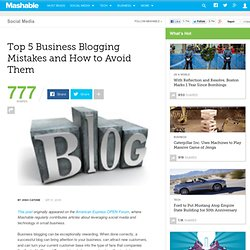 Top 5 Business Blogging Mistakes and How to Avoid Them