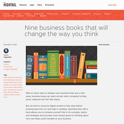 Nine business books that will change the way you think