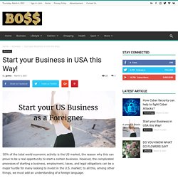 Start your Business in USA this Way!