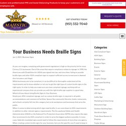 YOUR BUSINESS NEEDS BRAILLE SIGNS