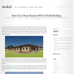 Start Dream Business With A Prefab Building