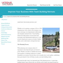 Improve Your Business With Team Building Retreats