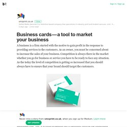 Business cards — a tool to market your business – smsprint.co.uk