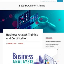 Business Analyst Training and Certification – Best BA Online Training