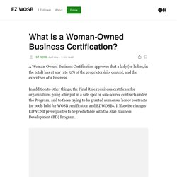 What is a Woman-Owned Business Certification?