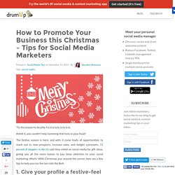 How to Promote Your Business this Christmas – Tips for Social Media Marketers