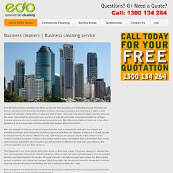 Business cleaning service - Office Cleaning Services Brisbane - Office Cleaners Brisbane - Eco Commercial Cleaning