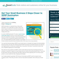 Get Your Small Business 5 Steps Closer to SERP Domination