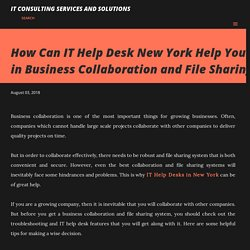 How Can IT Help Desk New York Help You in Business Collaboration and File Sharing