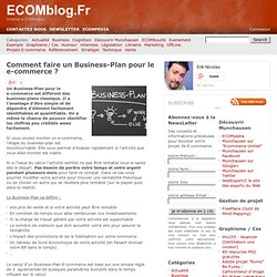 Comment faire un Business-Plan pour le e-commerce ? – ECOMblog.F