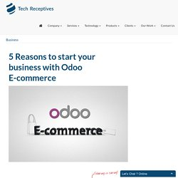 5 Reasons to start your business with Odoo E-commerce
