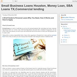 Small Business Loans Houston, Money Loan, SBA Loans TX,Commercial lending: A Brief Guide to Personal Loans-Why You Need, How it Works and How to Apply