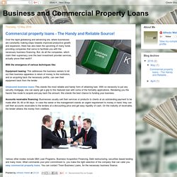 Business and Commercial Property Loans: Commercial property loans - The Handy and Reliable Source!