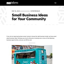 Small Business Ideas for Your Community - US Small Business Marketer