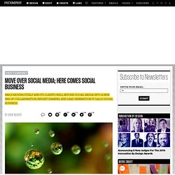 Move Over Social Media; Here Comes Social Business
