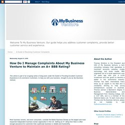 How Do I Manage Complaints About My Business Venture to Maintain an A+ BBB Rating?