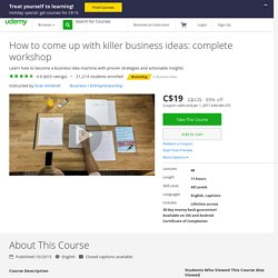 How to come up with killer business ideas: complete workshop