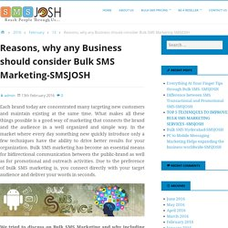 Reasons, why any Business should consider Bulk SMS Marketing-SMSJOSH