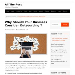 Why Should Your Business Consider Outsourcing ?