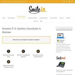Business IT Consultants In Brisbane, Sunshine Coast & Gold Coast