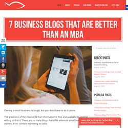 7 Business Blogs That Are Better Than an MBA - Sweet Fish Media