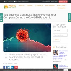 Top Business Continuity Tips to Protect Your Company During the Covid-19 Pandemic
