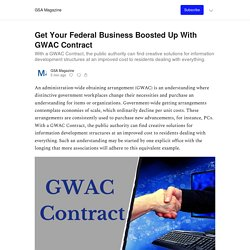 Get Your Federal Business Boosted Up With GWAC Contract