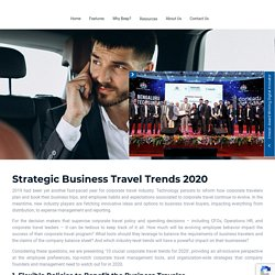 Business Travel Trends 2020, Corporate Travel Policy - BeepnBook