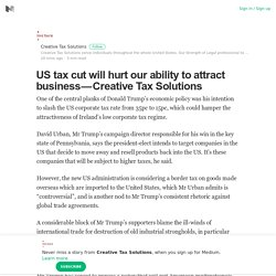 US tax cut will hurt our ability to attract business — Creative Tax Solutions