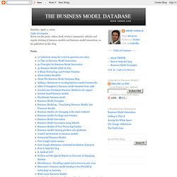 The Business Model Database (tbmdb.com) - A blog about business models: Table of Contents