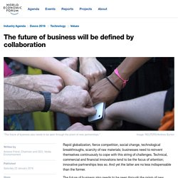 The future of business will be defined by collaboration