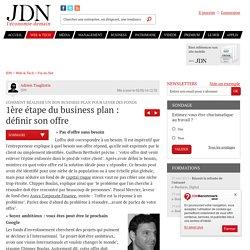 1ère étape du business plan : définir son offre : Comment réaliser un bon business plan pour lever des fonds - JDN