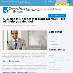 A Business Degree: Is it right for you? This will help you decide! - NAU