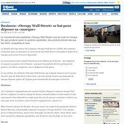 Business: «Occupy Wall Street» se bat pour déposer sa «marque»