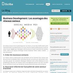Business Development : Les avantages des réseaux sociaux - Le Blog iScriba