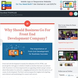 Why Should Business Go For Front End Development Company?
