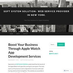 Boost Your Business Through Apple Watch App Development Services