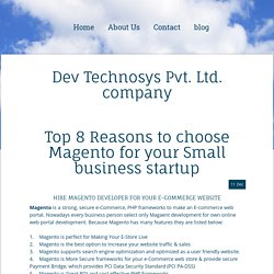 Top 8 Reasons to choose Magento for your Small business startup - devtechnosyspvt
