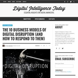 The 10 Business Models of Digital Disruption (and how to respond to them)