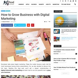 How to Grow Business with Digital Marketing - Read In Brief
