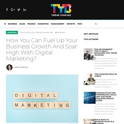 Fuel Up Your Business Growth And Soar High With Digital Marketing