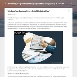 Why Does Your Business Need a Digital Marketing Plan?