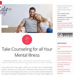 Take Counseling for all Your Mental Illness
