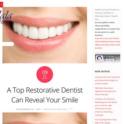 A Top Restorative Dentist Can Reveal Your Smile