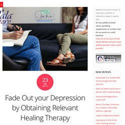 Fade Out your Depression by Obtaining Relevant Healing Therapy