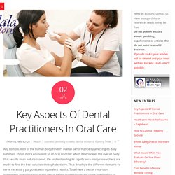 Key Aspects Of Dental Practitioners In Oral Care