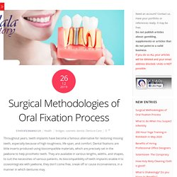 Surgical Methodologies of Oral Fixation Process